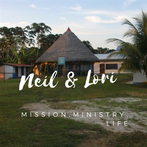 Training Development and Church Leadership, Peru - Neil & Lori Brighton